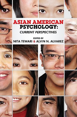 Asian American Psychology By Tewari, Nita (EDT)/ Alvarez, Alvin N. (EDT)